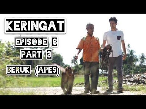 Keringat Eps6 Part3/3 - Beruk (Apes)