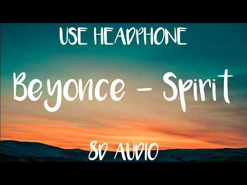 Beyonce - Spirit (8D AUDIO)