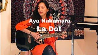 Aya Nakamura   La Dot