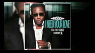 Ace Hood ft Trey Songz   I Need Your Love Audio