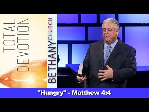 Hungry - Matthew 4:4