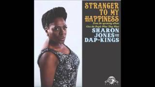 Sharon Jones & The DapKings Stranger To My Happiness Song Stream
