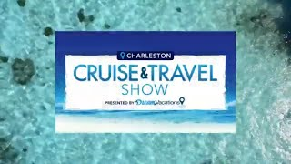 Charleston Cruise And Travel Show, Presented By Dream Vacations