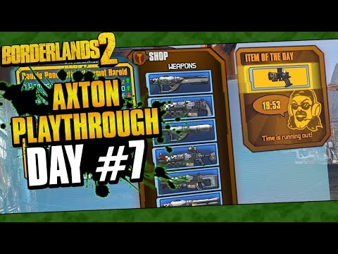 Borderlands 2 | Axton Reborn Playthrough Funny Moments And Drops | Day #7