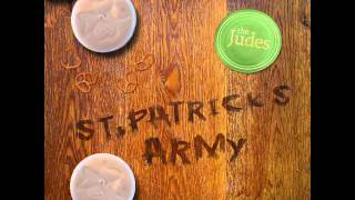 The Judes - St Patrick's Army