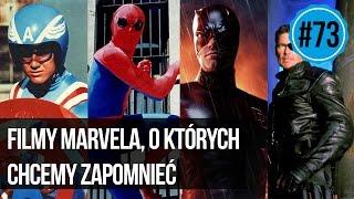 #73 Filmy Marvela, o których chcemy zapomnieć