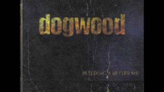 04.- Comes Crashing - Dogwood - Building a Better Me (2000)