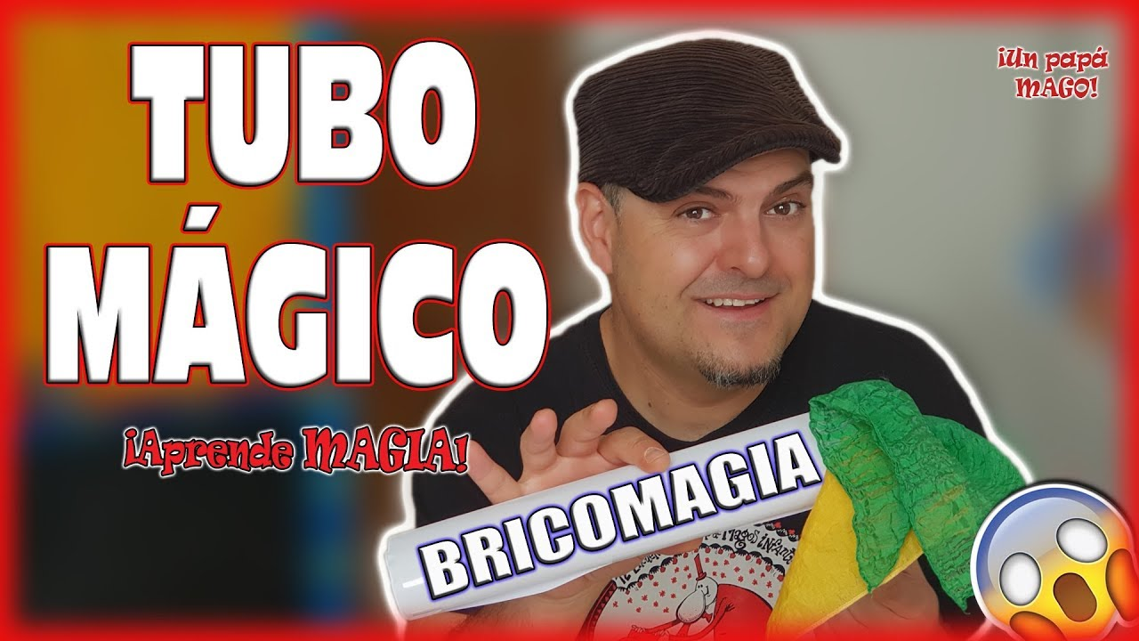 TRUCO DE MAGIA TUBO MÁGICO | BRICOMAGIA | APRENDE MAGIA | Is Family Friendly