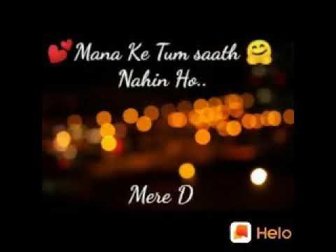 Maana ki tum sath nahi ho /whatsaap_status_for_you /(STATUS_FOR_YOU)