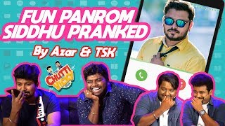 Fun Panrom Siddhu Pranked By Azar & TSK   Chutti & Vicky Show   Blacksheep