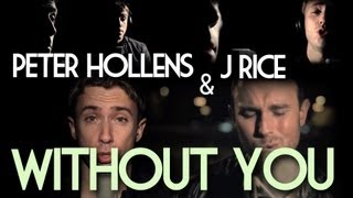 Without You - Peter Hollens feat. J Rice