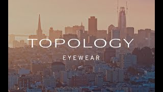 How To Get The Worlds Best-fitting Glasses: Topology Eyewear