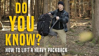 How to: Lift a heavy Trekking Backpack