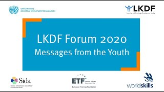 #LKDForum 2020 - Messages from the Youth (Day 2)