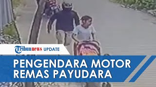 Viral Video Detik-Detik Aksi 'Begal Payudara' di Padang, Pelaku Sempat Terekam Kamera CCTV