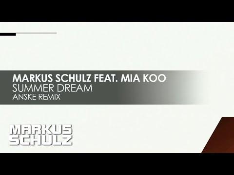 Markus Schulz feat. Mia Koo - Summer Dream (Anske Remix)
