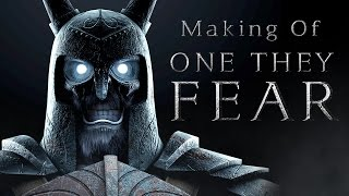 Making of One They Fear