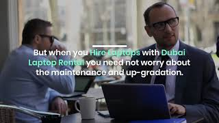 What are the Benefits of Hiring Laptop Services in Dubai?