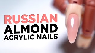 How To Sculpt Russian Almond Nails | Acrylic Nails