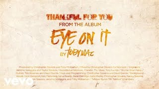 TobyMac - Thankful for You (Lyrics)