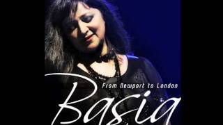 "Basia ""From Newport to London"""