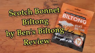 Scotch Bonnet Chilli flavoured Biltong made by Ben's Biltong Review