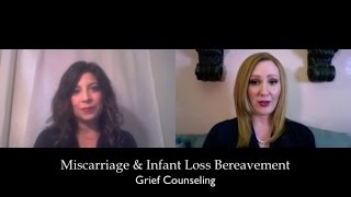 Counseling for Miscarriage and Infant Loss Bereavement