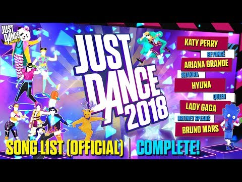 Just Dance 2018 | Song List (OFFICIAL) | Full Song List!