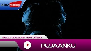 Melly Goeslaw feat Jimmo - Pujaanku (OST. Eiffel...I'm in Love)| Official Video