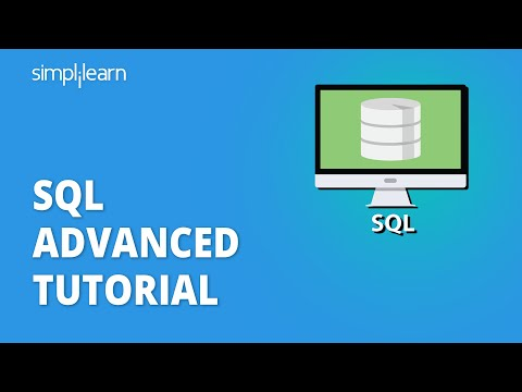 SQL Advanced Tutorial | Advanced SQL Tutorial With Examples | SQL For Beginners | Simplilearn