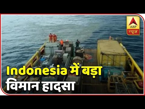Indonesian Plane With 188 On Board Crashes Off Jakarta | ABP News