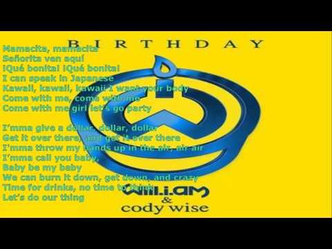 Wll I Am ft Cody Wise   It's My Birthday LYRICS
