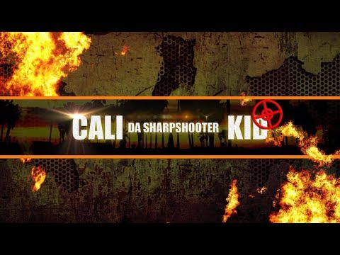 cali da sharp shooter kid Intro Video