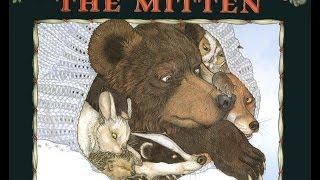 THE MITTEN. A Ukrainian Folktale Adapted And Illustrated By JAN BRETT. Grandma Anniis Storytime.