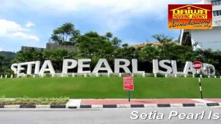 preview picture of video 'Penang Sungai Ara Setia Pearl Island'