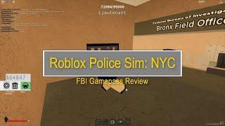 Roblox Police Sim : NYC FBI Gamepass Review