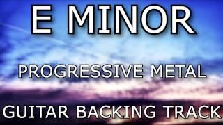 E Minor Progressive Metal / Rock // Guitar Backing Track