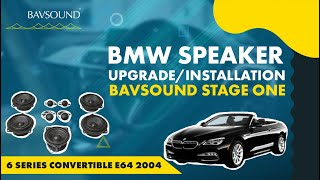 BAVSOUND - BMW 6 Series Conv (E64) 2004-10 - Top HiFi, Logic 7 Speaker Upgrade