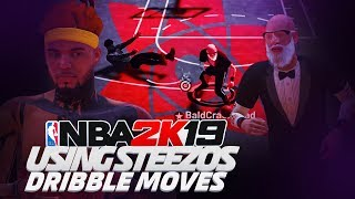 steezo gave me his secret dribble moves and i did this on nba 2k19...