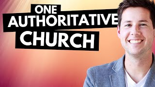 One Authoritative Church