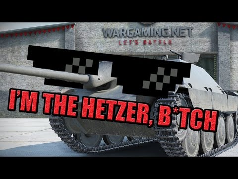 I'M THE HETZER, BITCH!