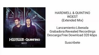 Hardwell & Quintino - Woest (Extended Mix) FREE DOWNLOAD 320 kbps