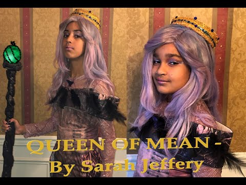 Queen of Mean by Sarah Jeffery || Disney Descendants 3