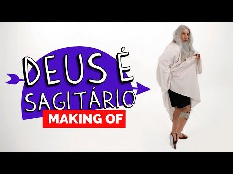MAKING OF - DEUS É SAGITÁRIO