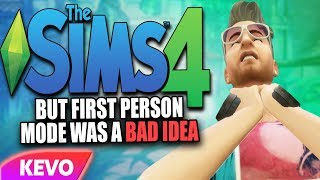 Sims 4 but first person was a bad idea