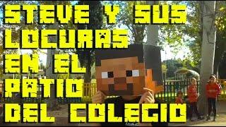 STEVE SE VUELVE LOCO EN EL PATIO - Steve Minecraft en la vida real