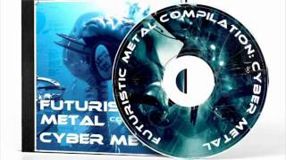 Futuristic Metal Compilation - Cyber Metal