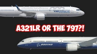 Is the A321LR BETTER than the 797?