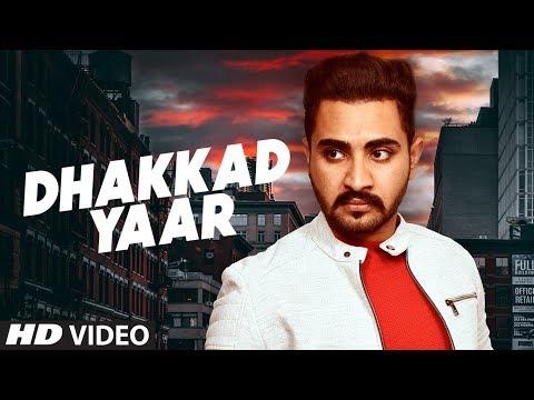 Dhakkad Yaar: Manpreet Hundal (Full Song) Dj Flow