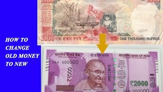 How To EXCHANGE 500 AND 1000 NOTE